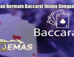 Panduan Bermain Baccarat Online Dengan Mudah